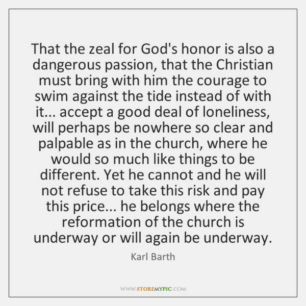 That the zeal for God's honor is also a dangerous passion, that ...