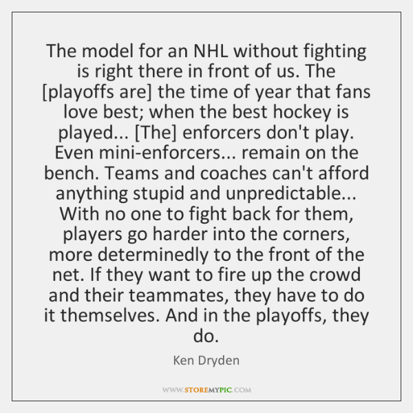 The model for an NHL without fighting is right there in front ...