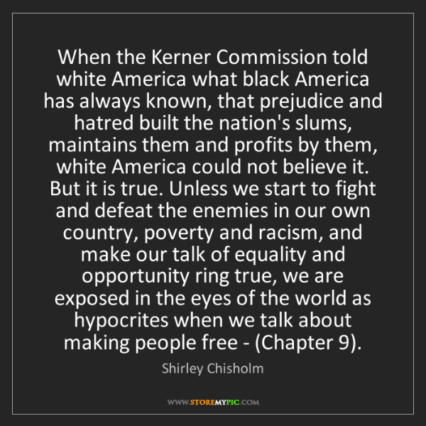 Shirley Chisholm: When the Kerner Commission told white America what black...