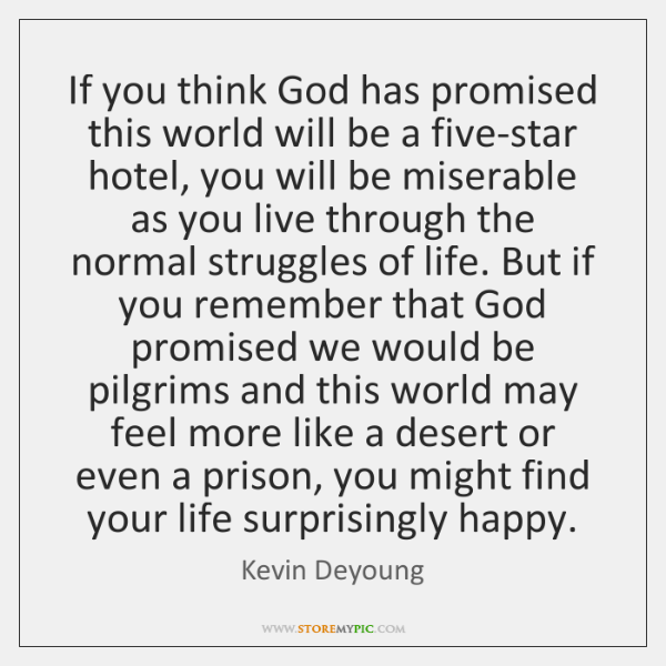 If you think God has promised this world will be a five-star ...