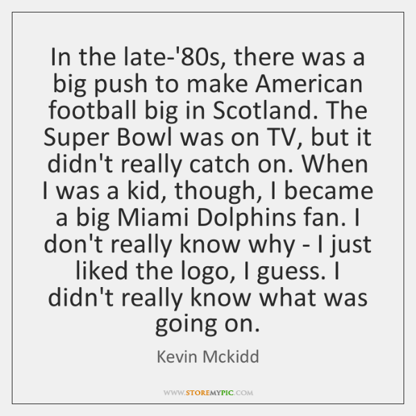 In the late-'80s, there was a big push to make American ...