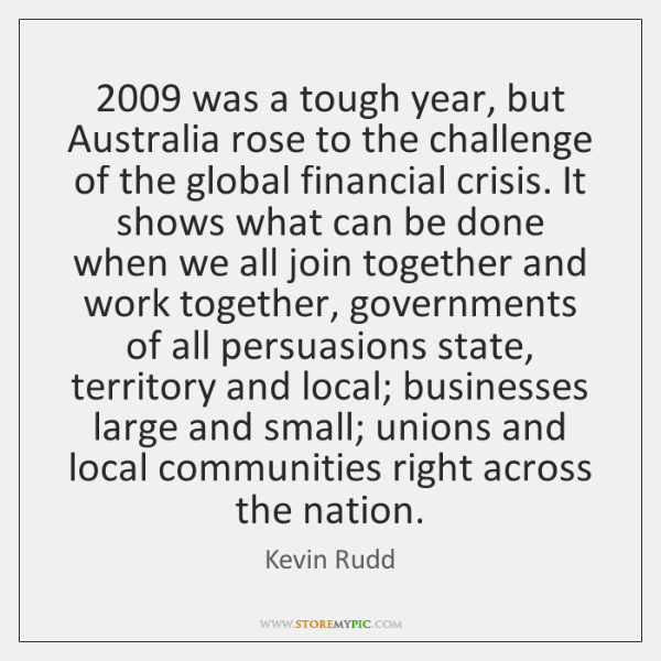2009 was a tough year, but Australia rose to the challenge of the ...