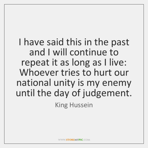 I have said this in the past and I will continue to ...