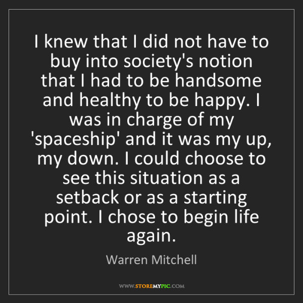 Warren Mitchell: I knew that I did not have to buy into society's notion...