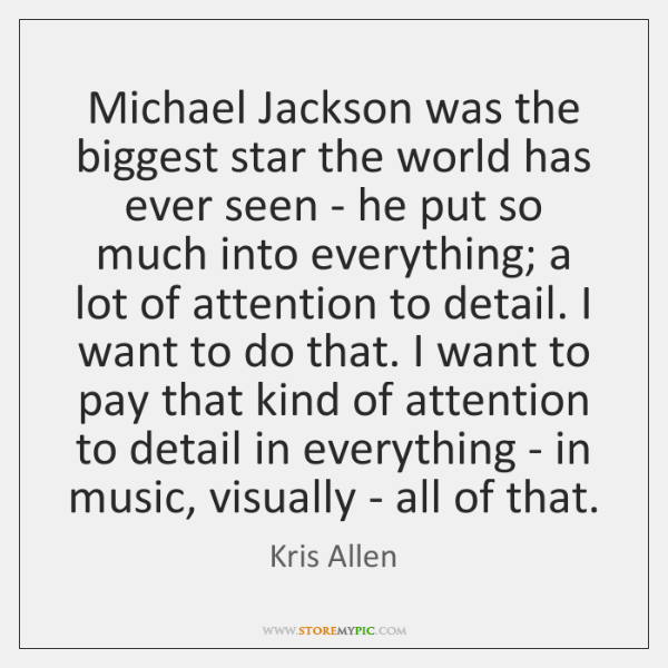 Michael Jackson was the biggest star the world has ever seen - ...