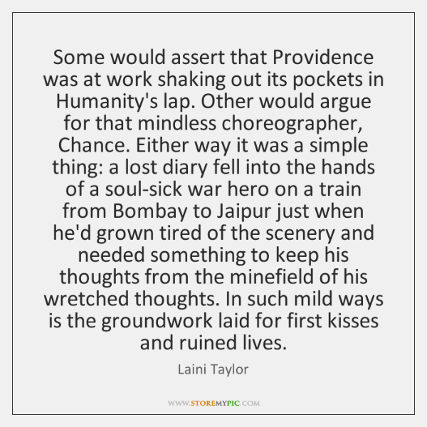 Some would assert that Providence was at work shaking out its pockets ...