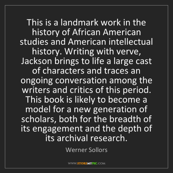 Werner Sollors: This is a landmark work in the history of African American...