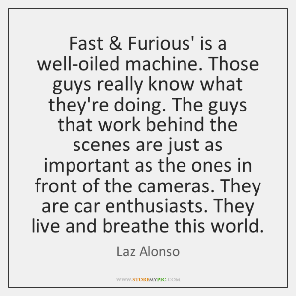 Fast & Furious' is a well-oiled machine. Those guys really know what they're ...