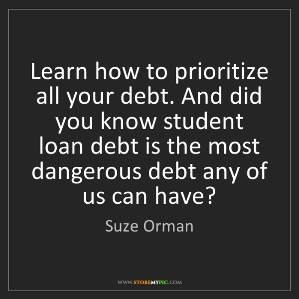 Suze Orman: Learn how to prioritize all your debt. And did you know...