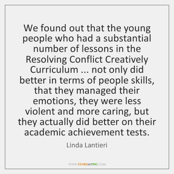 We found out that the young people who had a substantial number ...