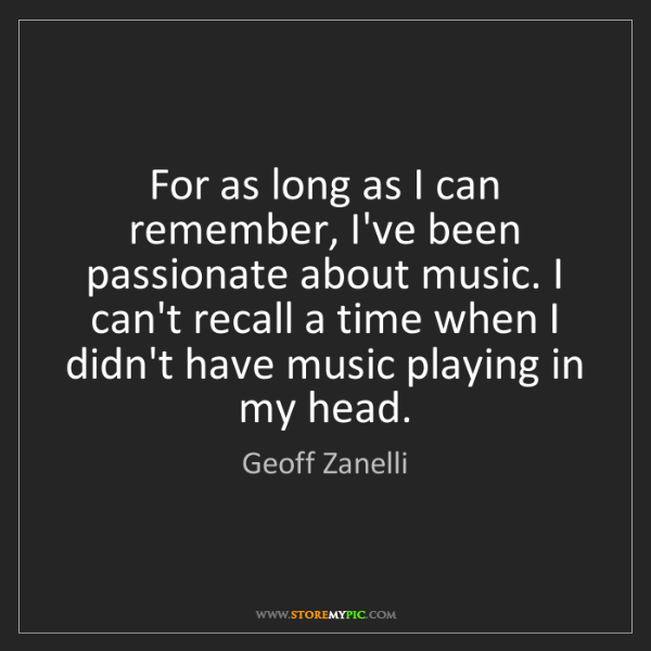 Geoff Zanelli: For as long as I can remember, I've been passionate about...