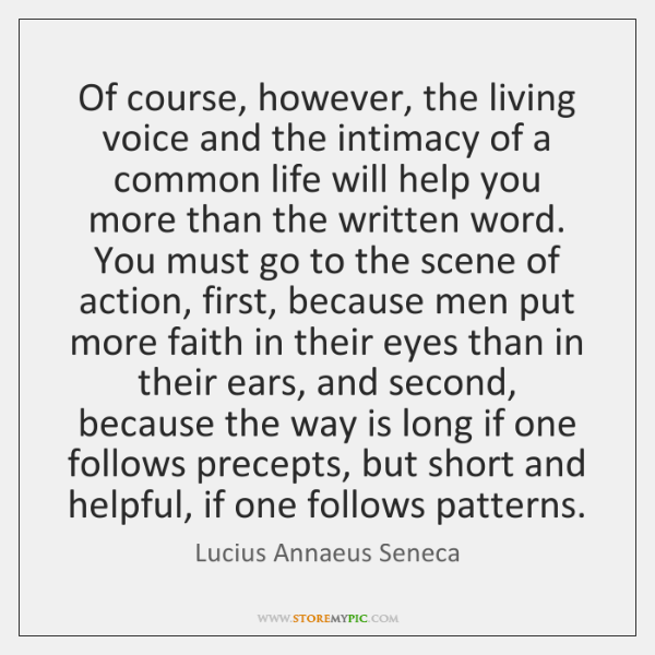 Of course, however, the living voice and the intimacy of a common ...