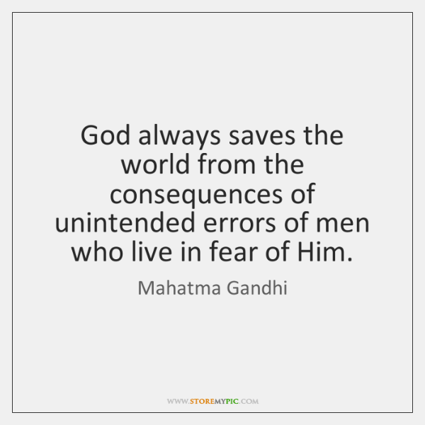 God always saves the world from the consequences of unintended errors of ...