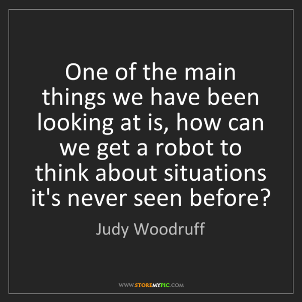 Judy Woodruff: One of the main things we have been looking at is, how...