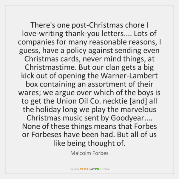 There's one post-Christmas chore I love-writing thank-you letters.... Lots of companies for ...