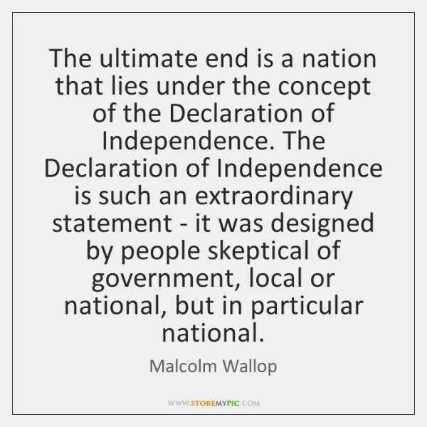 The ultimate end is a nation that lies under the concept of ...