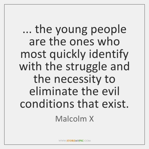 ... the young people are the ones who most quickly identify with the ...
