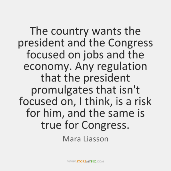 The country wants the president and the Congress focused on jobs and ...