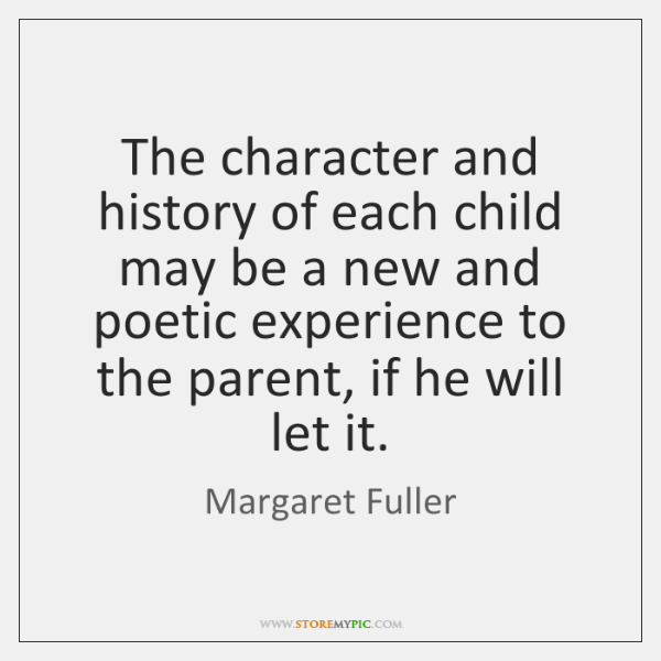 The character and history of each child may be a new and ...