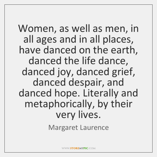 Women, as well as men, in all ages and in all places, ...