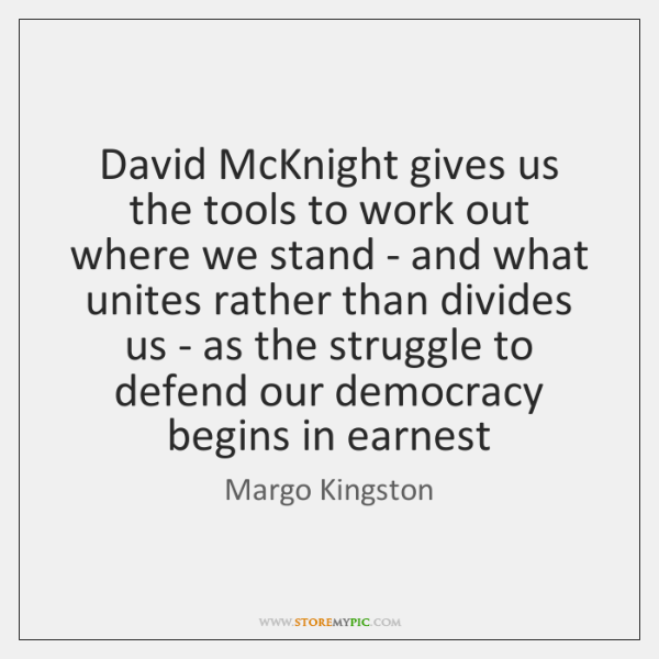 David McKnight gives us the tools to work out where we stand ...