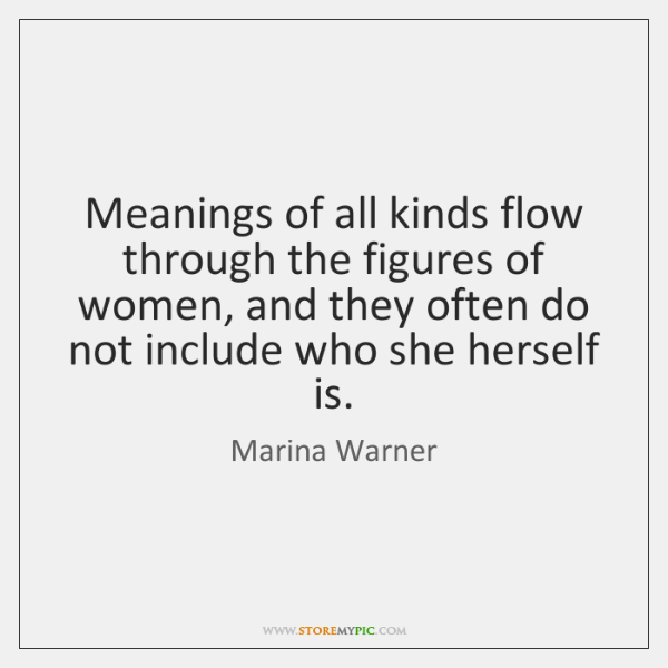 Meanings of all kinds flow through the figures of women, and they ...