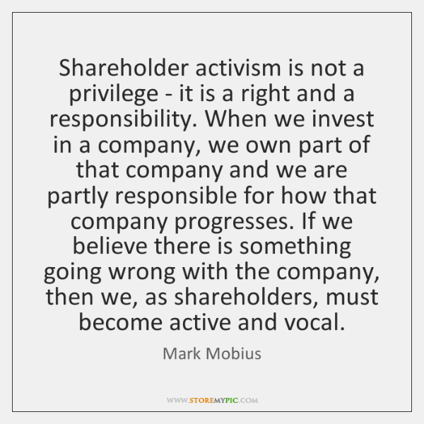 Shareholder activism is not a privilege - it is a right and ...