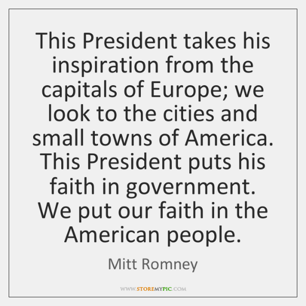 This President takes his inspiration from the capitals of Europe; we look ...
