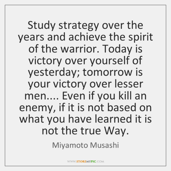 Study strategy over the years and achieve the spirit of the warrior. ...