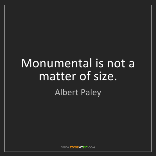 Albert Paley: Monumental is not a matter of size.