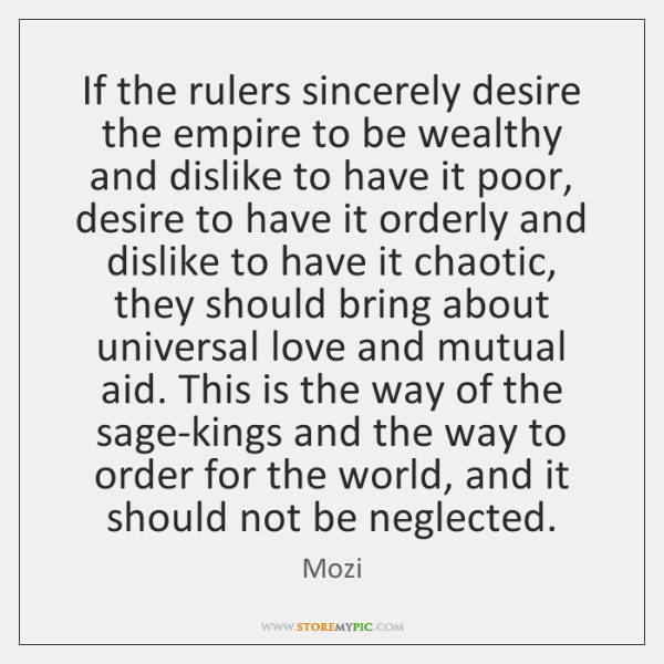 If the rulers sincerely desire the empire to be wealthy and dislike ...