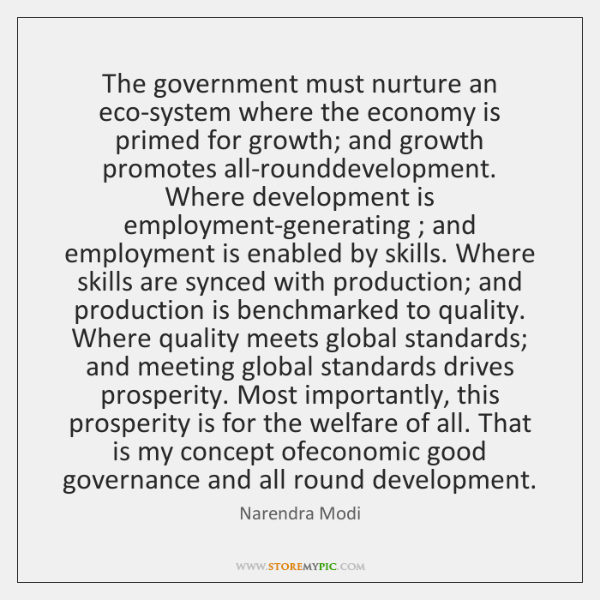 The government must nurture an eco-system where the economy is primed for ...