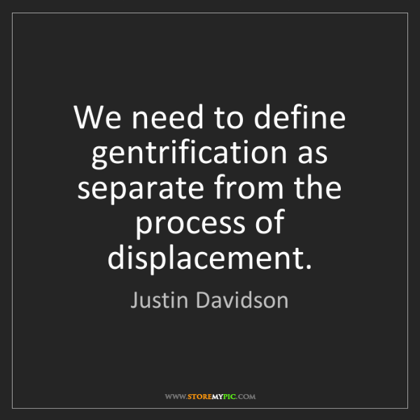 Justin Davidson: We need to define gentrification as separate from the...
