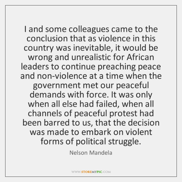 I and some colleagues came to the conclusion that as violence in ...