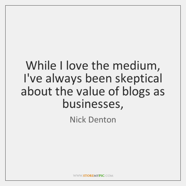 While I love the medium, I've always been skeptical about the value ...
