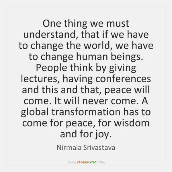 One thing we must understand, that if we have to change the ...