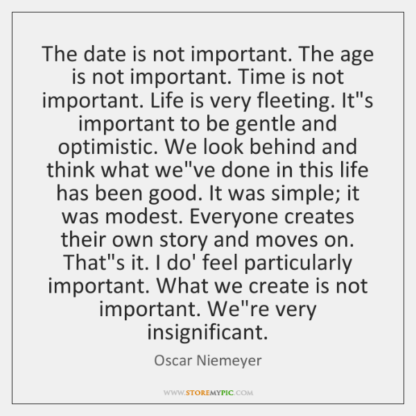 The date is not important. The age is not important. Time is ...