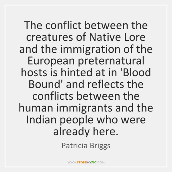 The conflict between the creatures of Native Lore and the immigration of ...