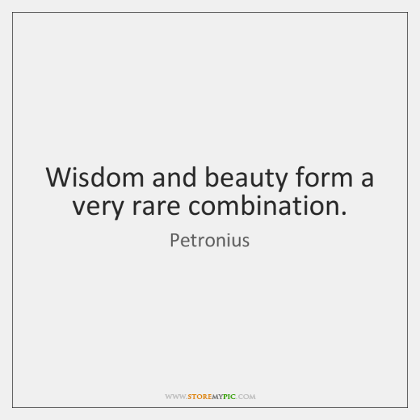 wisdom and beauty form a very rare combination storemypic