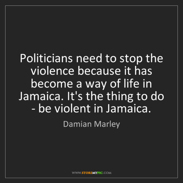 Damian Marley: Politicians need to stop the violence because it has...