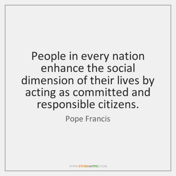 People in every nation enhance the social dimension of their lives by ...