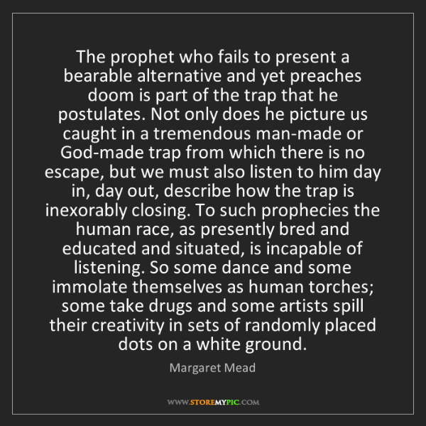 Margaret Mead: The prophet who fails to present a bearable alternative...