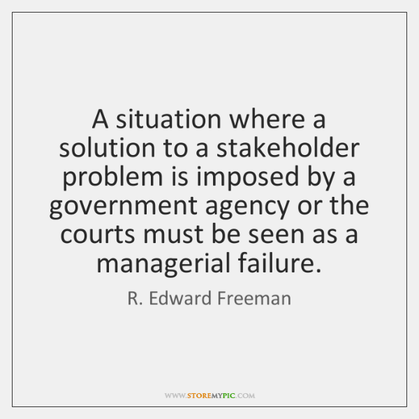 A situation where a solution to a stakeholder problem is imposed by ...