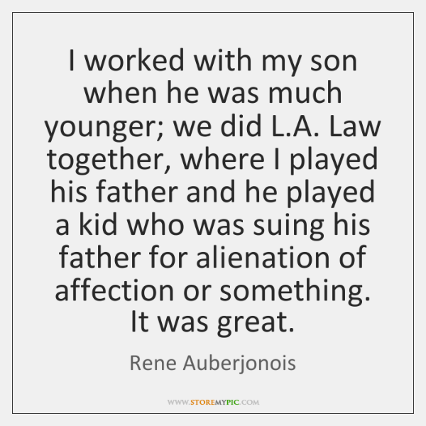 I worked with my son when he was much younger; we did ...