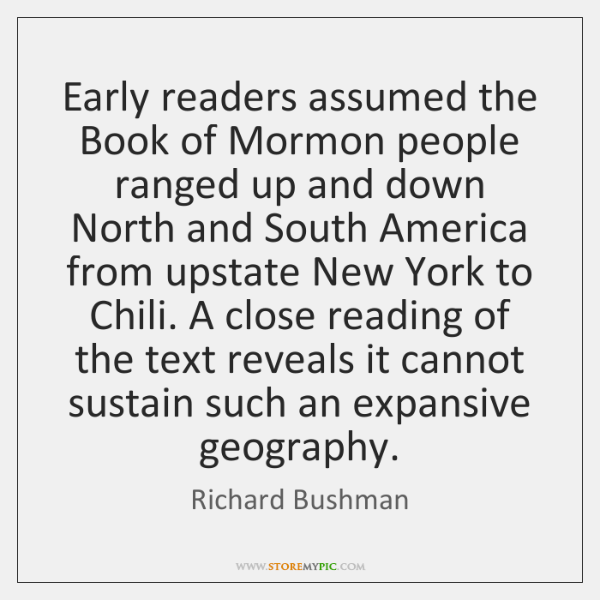 Early readers assumed the Book of Mormon people ranged up and down ...