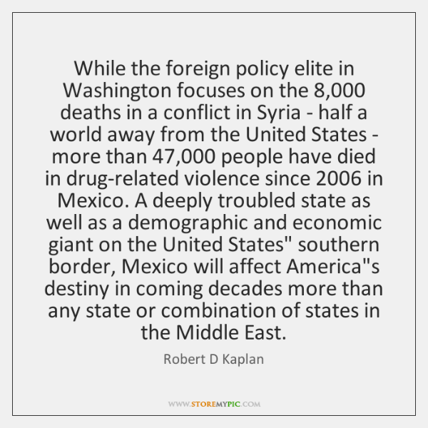 While the foreign policy elite in Washington focuses on the 8,000 deaths in ...