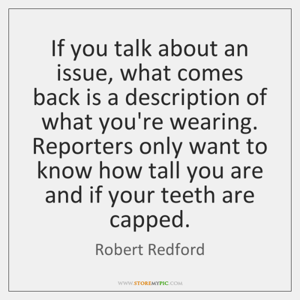 If you talk about an issue, what comes back is a description ...