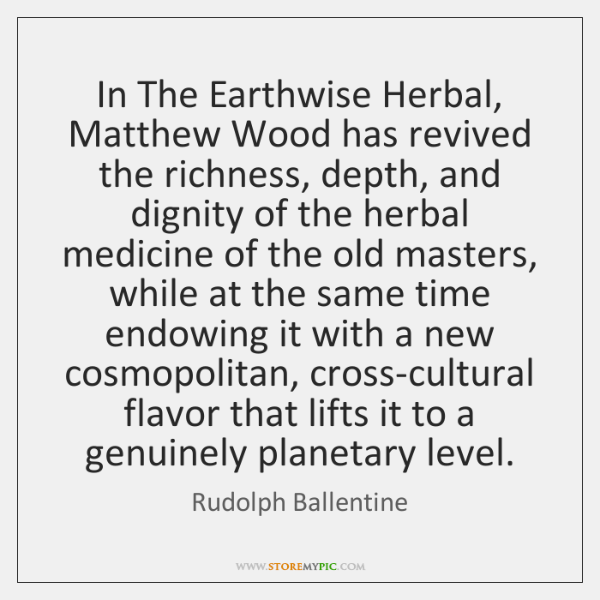 In The Earthwise Herbal, Matthew Wood has revived the richness, depth, and ...