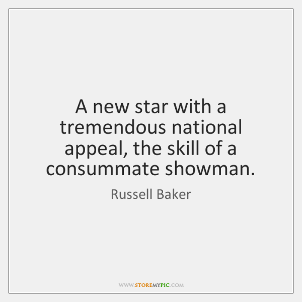 A new star with a tremendous national appeal, the skill of a ...