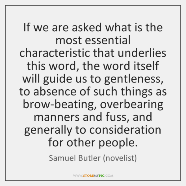 If we are asked what is the most essential characteristic that underlies ...